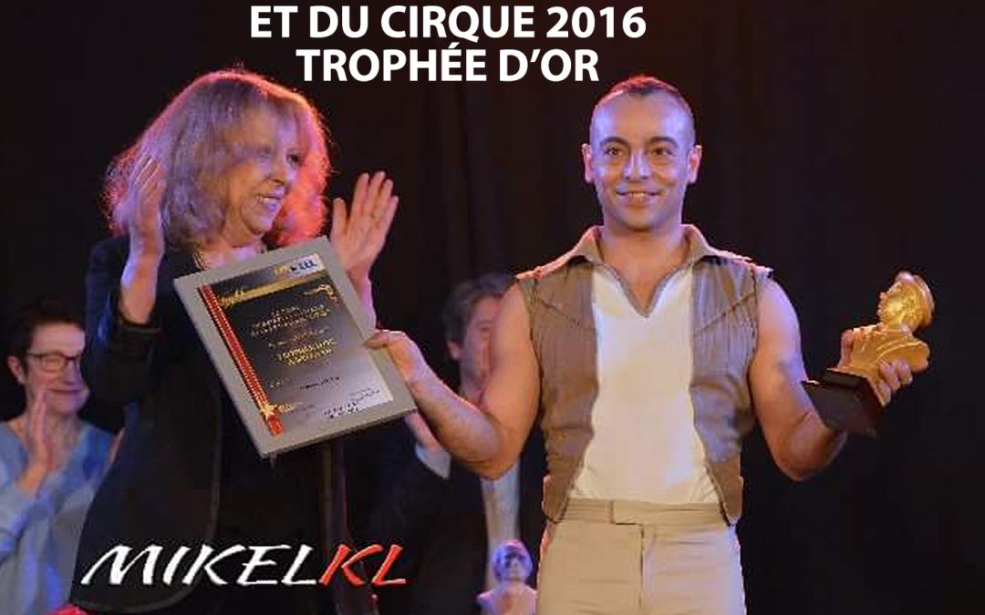 La république du Centre 2016 – Trophée d'or au Festival des stars des étoiles du cirque